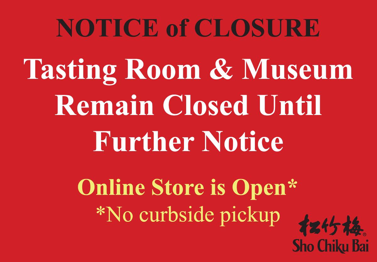 Tasting Room and Museum Closure